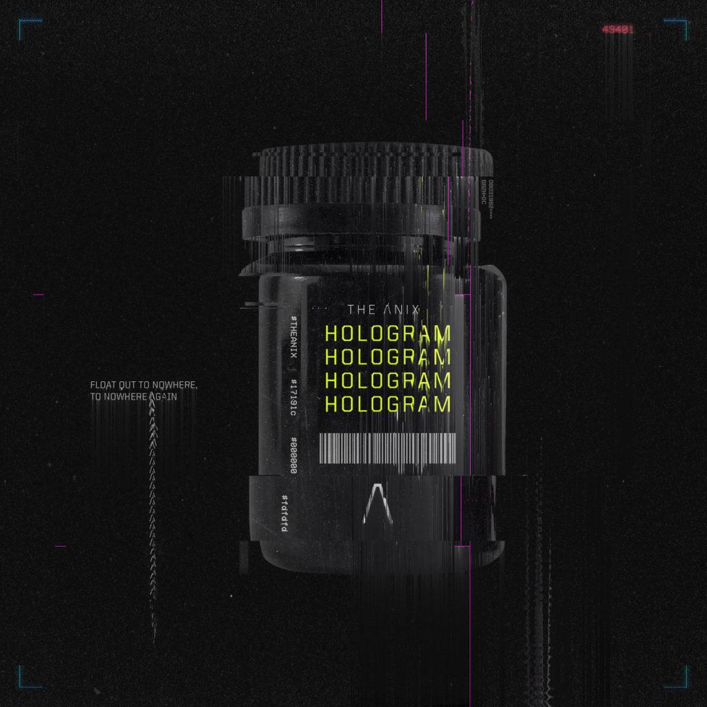 The Anix - Hologram